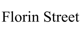 mark for FLORIN STREET, trademark #85464044