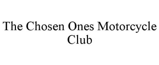 mark for THE CHOSEN ONES MOTORCYCLE CLUB, trademark #85464164