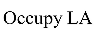 mark for OCCUPY LA, trademark #85464991