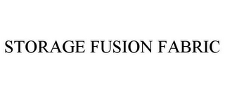 mark for STORAGE FUSION FABRIC, trademark #85465871