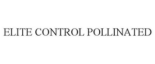 mark for ELITE CONTROL POLLINATED, trademark #85466429