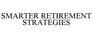 mark for SMARTER RETIREMENT STRATEGIES, trademark #85466483