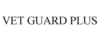 mark for VET GUARD PLUS, trademark #85469785