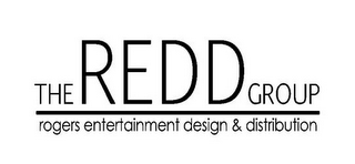 mark for THE REDD GROUP ROGERS ENTERTAINMENT DESIGN & DISTRIBUTION, trademark #85471280