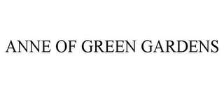 mark for ANNE OF GREEN GARDENS, trademark #85472922