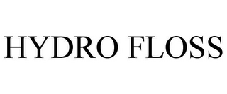 mark for HYDRO FLOSS, trademark #85473040
