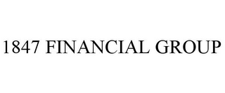 mark for 1847 FINANCIAL GROUP, trademark #85473183