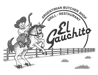 mark for EL GAUCHITO GRILL - RESTAURANT ARGENTINIAN BUTCHER SHOP, trademark #85473988