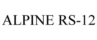 mark for ALPINE RS-12, trademark #85476071
