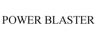 mark for POWER BLASTER, trademark #85476124