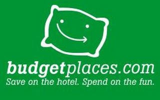 mark for BUDGETPLACES.COM SAVE ON THE HOTEL. SPEND ON THE FUN., trademark #85477655