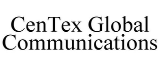 mark for CENTEX GLOBAL COMMUNICATIONS, trademark #85477695