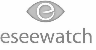 mark for E ESEEWATCH, trademark #85477738