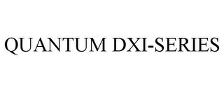 mark for QUANTUM DXI-SERIES, trademark #85478509