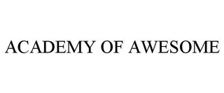 mark for ACADEMY OF AWESOME, trademark #85478979