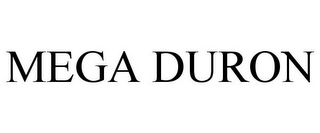 mark for MEGA DURON, trademark #85479229