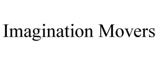 mark for IMAGINATION MOVERS, trademark #85479311
