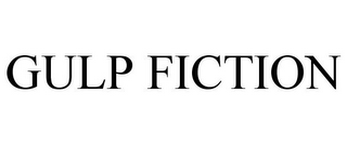 mark for GULP FICTION, trademark #85479740