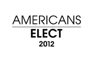 mark for AMERICANS ELECT 2012, trademark #85480234