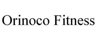 mark for ORINOCO FITNESS, trademark #85480812