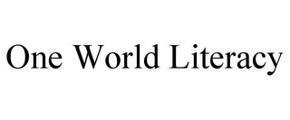 mark for ONE WORLD LITERACY, trademark #85481845