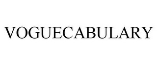 mark for VOGUECABULARY, trademark #85482282