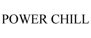mark for POWER CHILL, trademark #85482499
