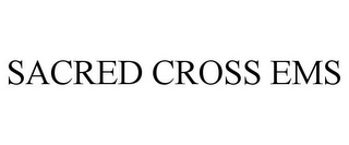 mark for SACRED CROSS EMS, trademark #85482701