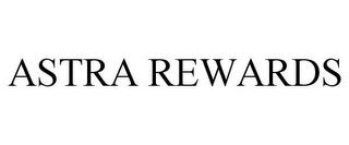 mark for ASTRA REWARDS, trademark #85484131