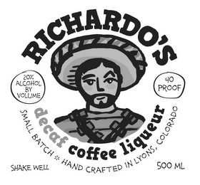 mark for RICHARDO'S - DECAF COFFEE LIQUEUR, trademark #85485655
