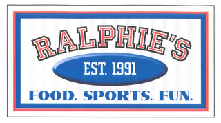 mark for RALPHIE'S EST. 1991 FOOD.SPORTS.FUN., trademark #85485799