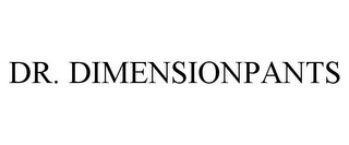 mark for DR. DIMENSIONPANTS, trademark #85486118