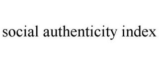 mark for SOCIAL AUTHENTICITY INDEX, trademark #85486499