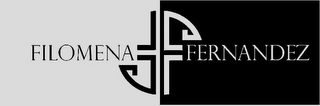 mark for FILOMENA FERNANDEZ, trademark #85486806