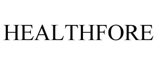 mark for HEALTHFORE, trademark #85488704