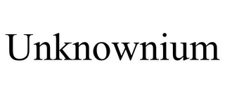 mark for UNKNOWNIUM, trademark #85489365