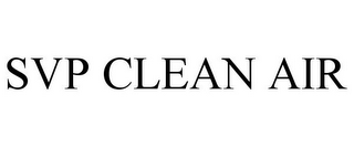 mark for SVP CLEAN AIR, trademark #85489418