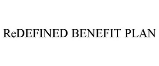 mark for REDEFINED BENEFIT PLAN, trademark #85489588