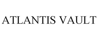 mark for ATLANTIS VAULT, trademark #85490147