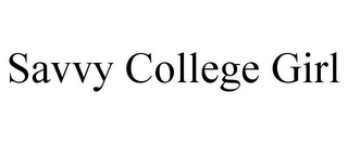 mark for SAVVY COLLEGE GIRL, trademark #85490406