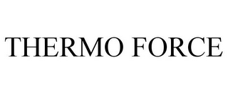 mark for THERMO FORCE, trademark #85491308
