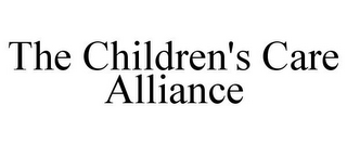 mark for THE CHILDREN'S CARE ALLIANCE, trademark #85491419