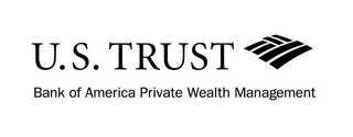 mark for U.S. TRUST BANK OF AMERICA PRIVATE WEALTH MANAGEMENT, trademark #85491708