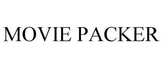 mark for MOVIE PACKER, trademark #85492081