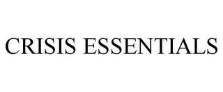 mark for CRISIS ESSENTIALS, trademark #85492151