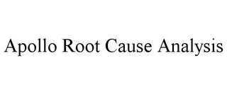 mark for APOLLO ROOT CAUSE ANALYSIS, trademark #85492257