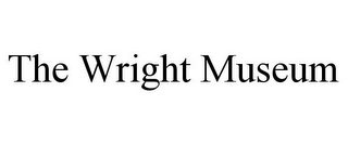 mark for THE WRIGHT MUSEUM, trademark #85492404