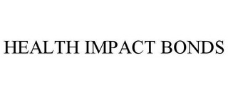 mark for HEALTH IMPACT BONDS, trademark #85492475