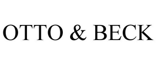 mark for OTTO & BECK, trademark #85492678