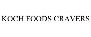 mark for KOCH FOODS CRAVERS, trademark #85493148